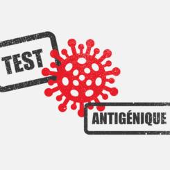 Test antigénique COVID-19 : intérêts et limites